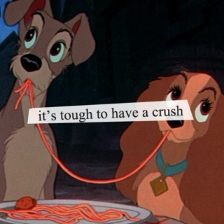 it's tough to have a crush