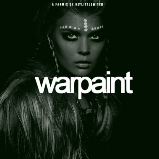 where is your warpaint?
