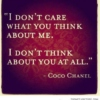 Who Cares What They Think. It's Your Life.