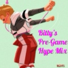 Bitty's Pre-Game Hype Mix