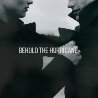 Behold The Hurricane