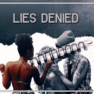 Lies Denied