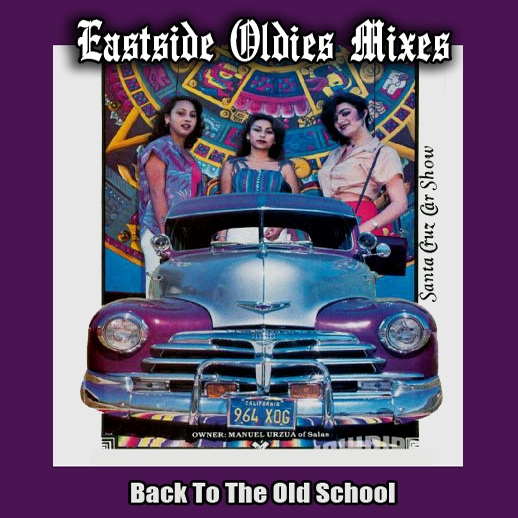 Eastside Oldies Mixes