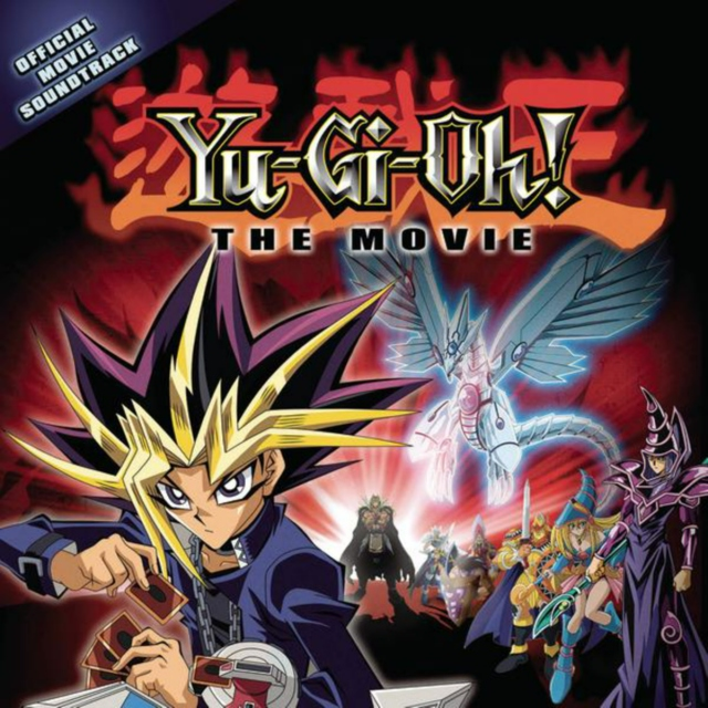 YU-GI-OH! THE MOVIE OFFICIAL SOUNDTRACK