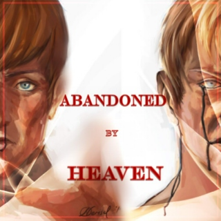 Abandoned by Heaven