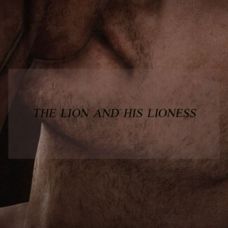 the lion and his lioness