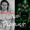 Oliver Queen / The Green Arrow's Playlist