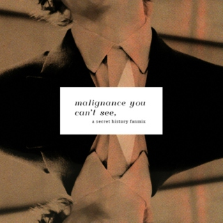 malignance you can't see