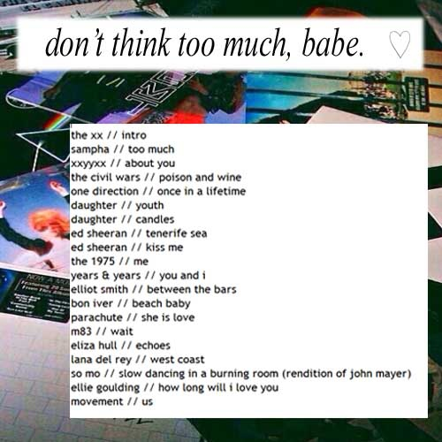 ♡ don't think about it too much ♡