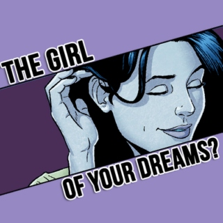 the girl of your dreams?