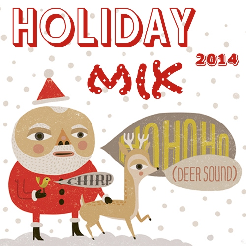 Holiday Mix 2014