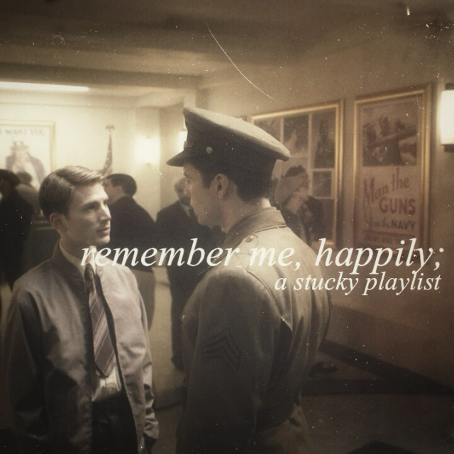 remember me, happily;