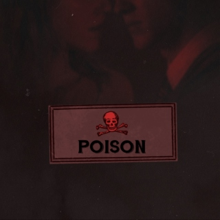 Let me poison your heart