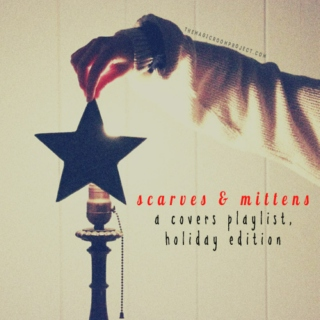 scarves and mittens: christmas song covers