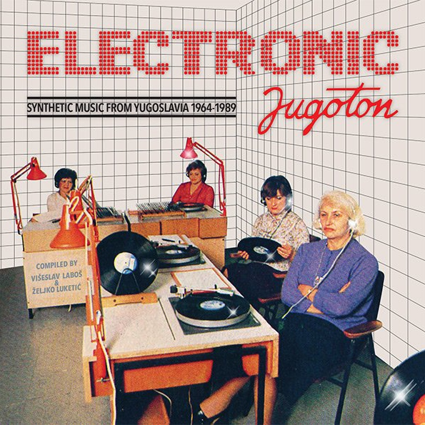 Electronic Jugoton: Synthetic Music From Yugoslavia 1964-1989 (2014) CD 2
