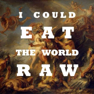 i could eat the world raw / the song of achilles mix