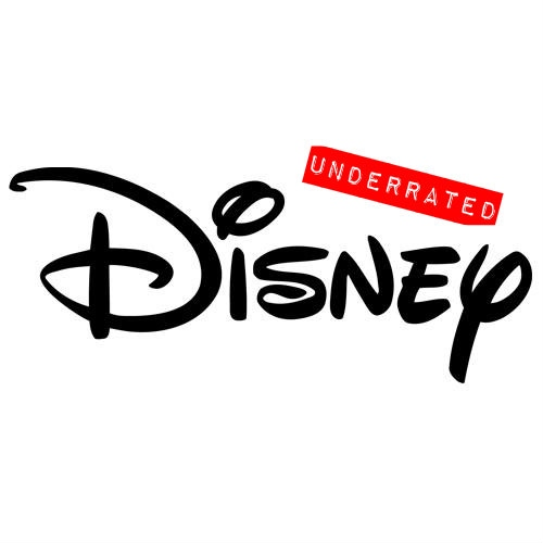 Underrated Disney: Part II