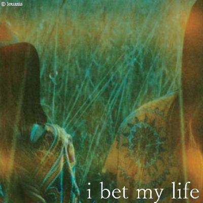 i bet my life [indie pop mix]