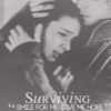 Surviving.