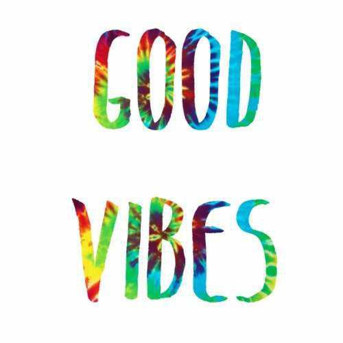 Good Vibes Make for a Good Time