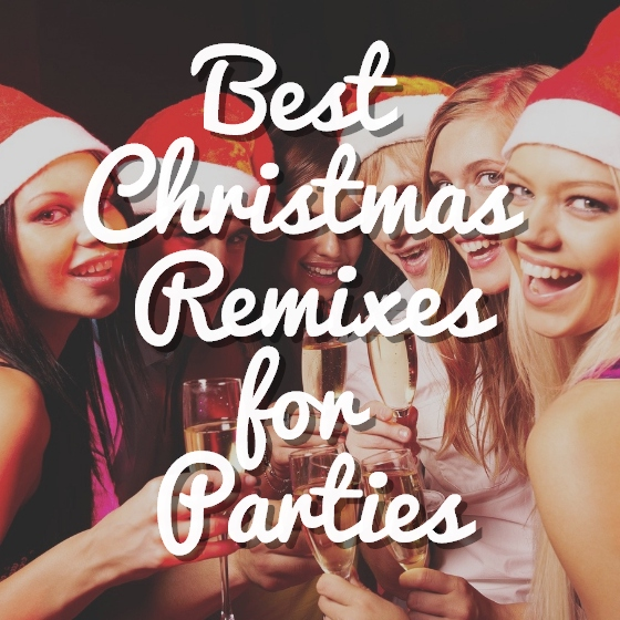 Christmas Remix Songs