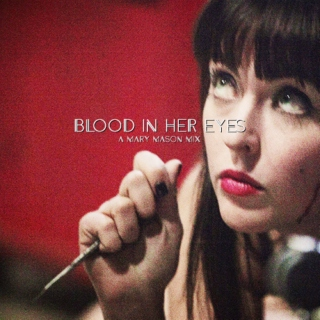 blood in her eyes