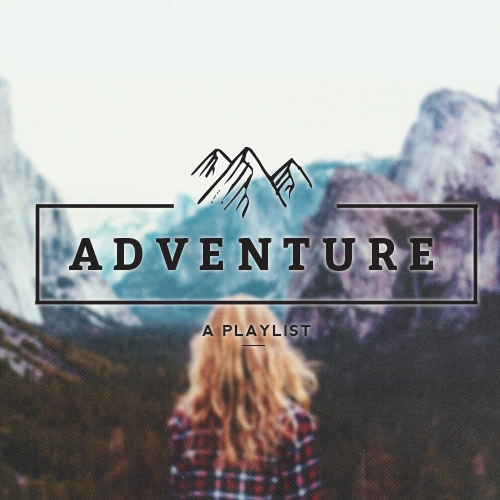 Adventure // A Folksy Playlist