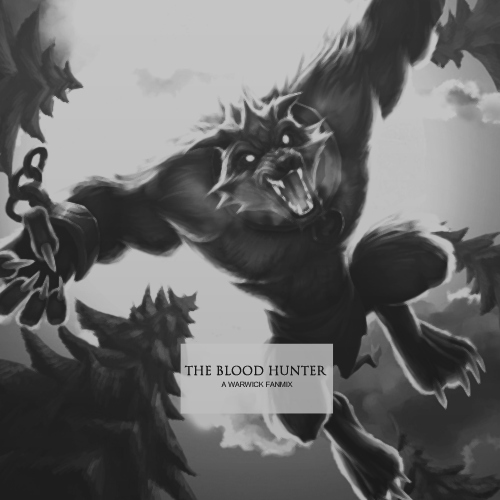 The Blood Hunter - A Fanmix