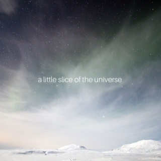 a little slice of the universe