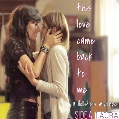 This Love Came Back To Me (Side A: Laura)