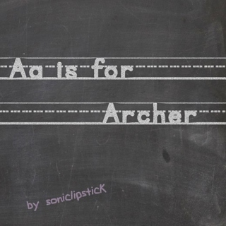 Aa is for Archer
