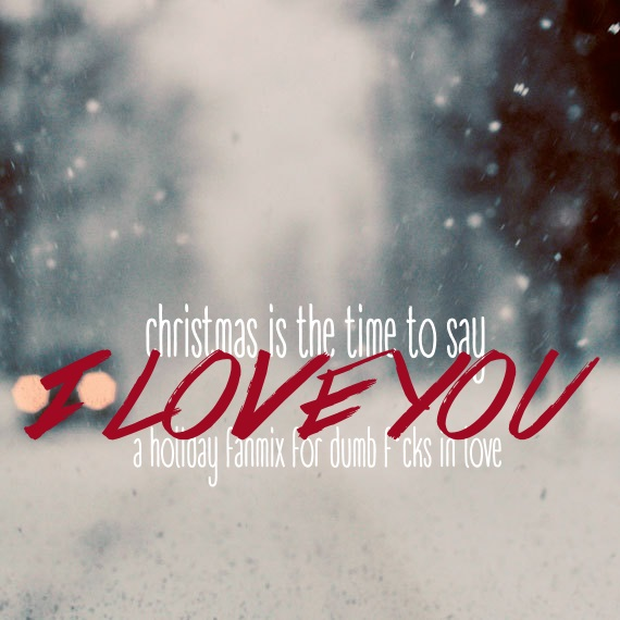 8tracks radio | Christmas - Time to Say I Love You (25 songs ...