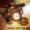 Gears and Smoke