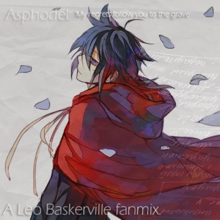 Asphodel: 'My regrets follow you to the grave'