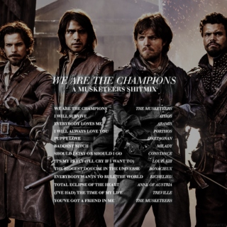 the champions: a musketeers shitmix
