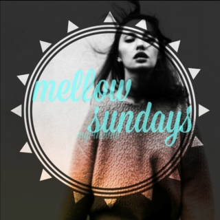 mellow sundays