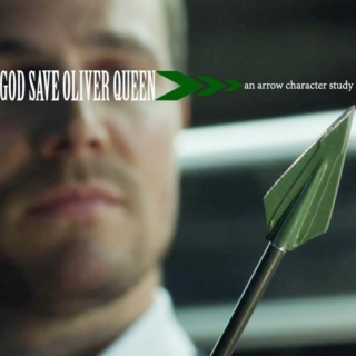 god save oliver queen