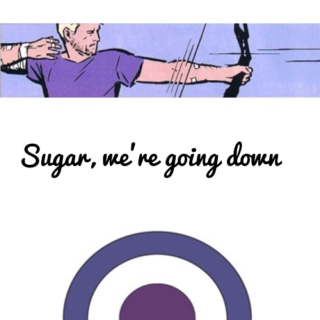 Sugar, We're Going Down