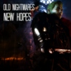 Old nightmares, new hopes