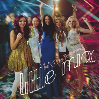 Little Mix - The X Factor Performances