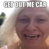 Get Out Me Car