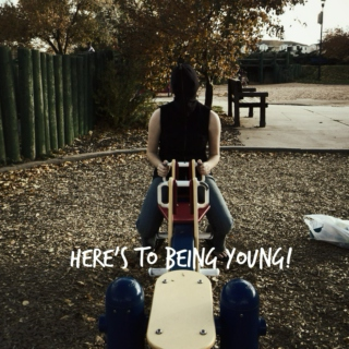 Here's to being young!
