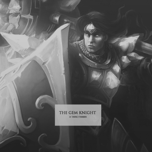 The Gem Knight - A Fanmix