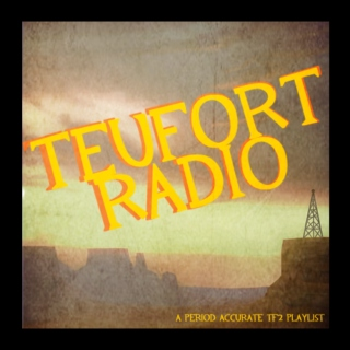 Teufort Radio- TF2 Playlist