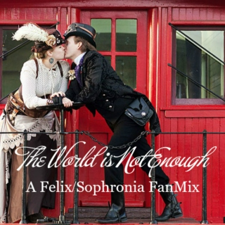 The World is Not Enough: A Felix/Sophronia FanMix