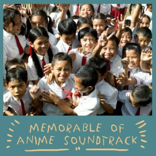 Memorable of Anime Soundtrack mix#3