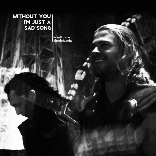 a thorloki fanmix with soft indie songs