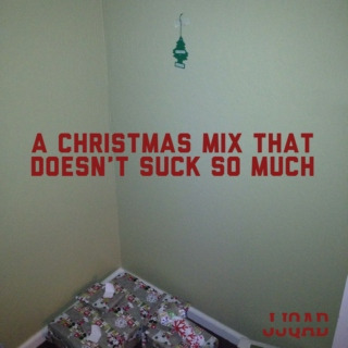 A Christmas Mix That Doesn't Suck So Much