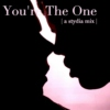 You're The One | A Stydia mix