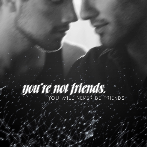 you're not friends.